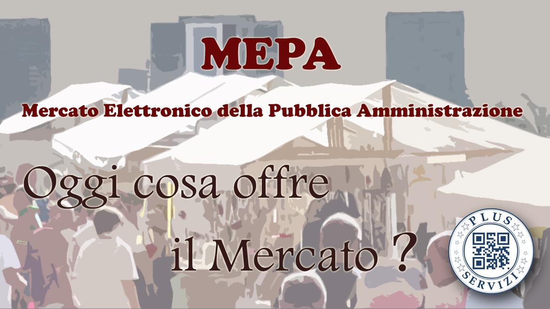 PLUS Servizi - MEPA - Oggi cosa offre il mercato